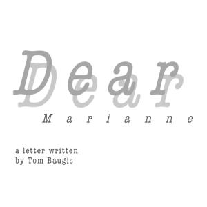 cropped_Dear Marianne_Tom_Baugis